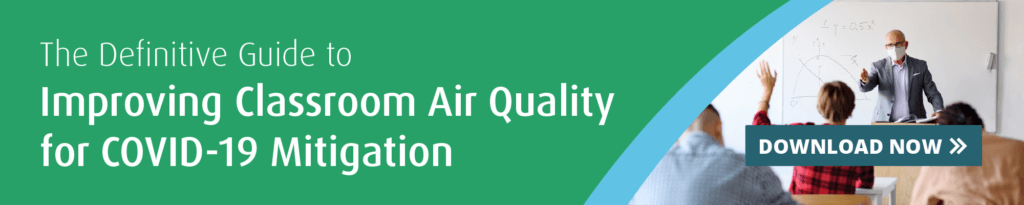 Read the Definitive Guide to Classroom Air Quality