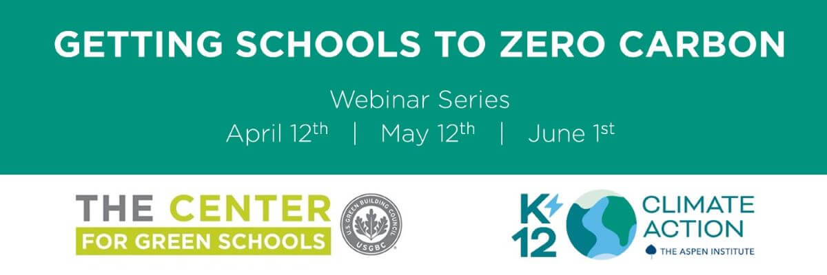 Getting Schools to Zero Carbon Webinar