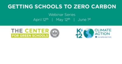 Getting Schools to Zero Carbon Webinar Series