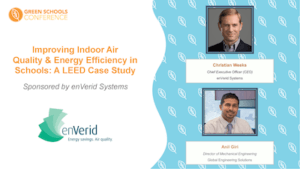 Green Schools Conference Thought Leader Interview: Anil Giri and Christian Weeks