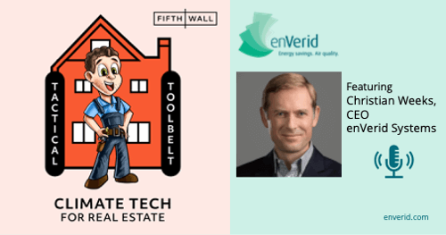 Christian Weeks on Fifth Wall Climate Tech for Real Estate Podcast